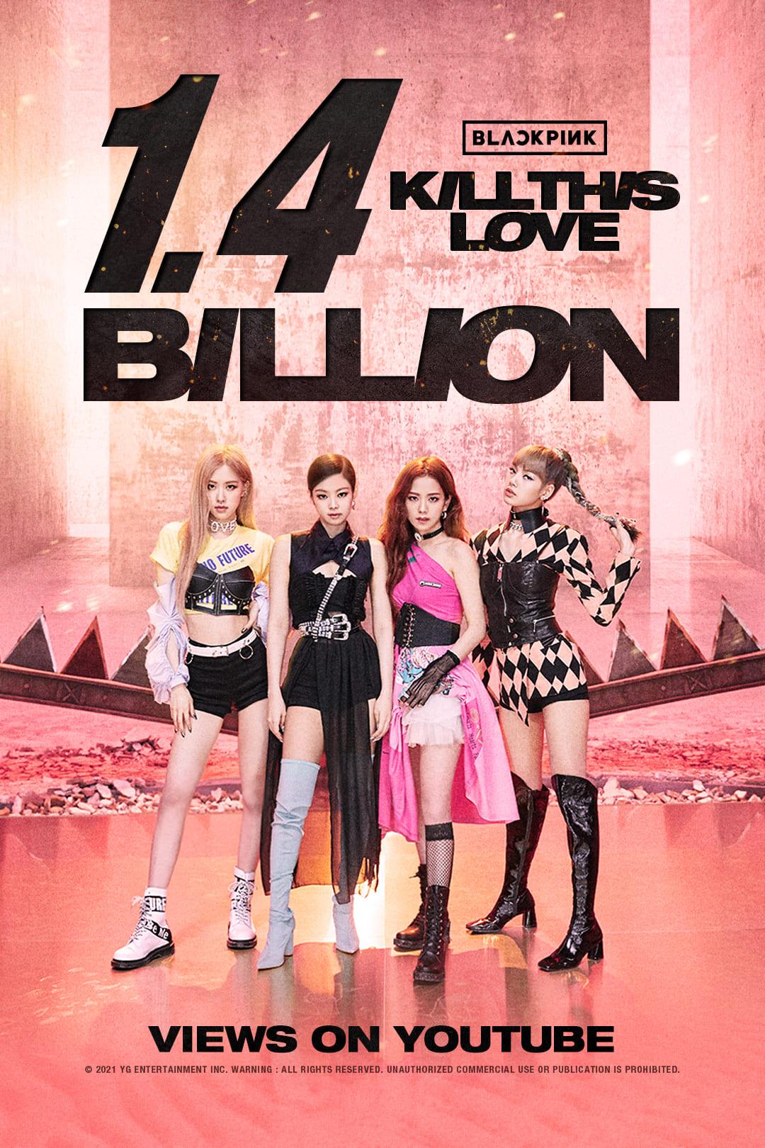 블랙핑크, 'Kill This Love' 뮤비 14억 뷰 돌파