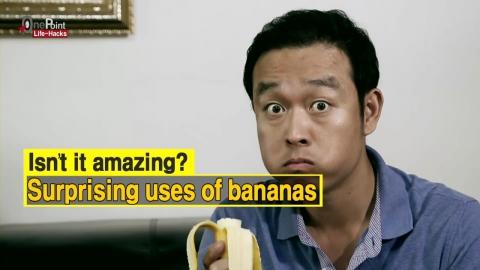Surprising ways to use bananas